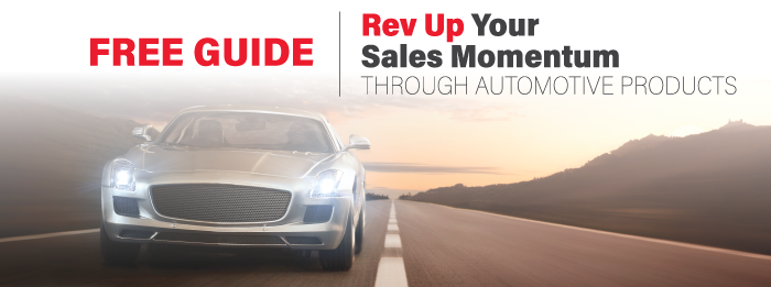 Rev Up Your Sales Momentum Through Automotive Products